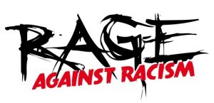 RAGE Against Racism DUISBURG @ Vorplatz JZ Mühle | Duisburg | Nordrhein-Westfalen | Deutschland